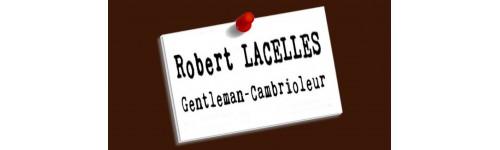Robert Lacelles - Le Gentleman-Cambrioleur