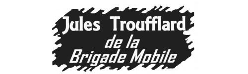 Jules Troufflard de la Brigade Mobile