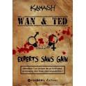Wan & Ted - Experts Sans Gain