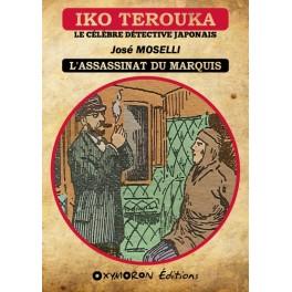 Iko Terouka - L'assassinat du marquis