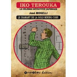 Iko Terouka - Le diamant de la Gold Mining Corp.