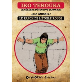 Iko Terouka - Le ranch de l'Étoile Rouge