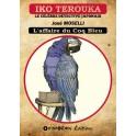 Iko Terouka - L'affaire du Coq Bleu
