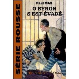 O'Byron s'est évadé
