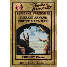 Thérèse Arnaud contre Mata Hari
