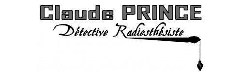 Claude PRINCE, Détective Radiesthésiste