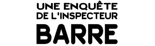 Les enquêtes de l'inspecteur BARRE
