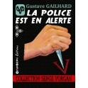 La police est en alerte