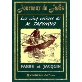 Les cinq crimes de M. Tapinois