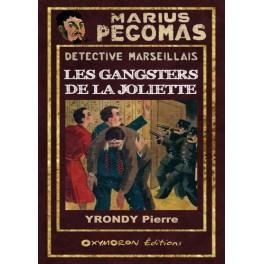 Marius Pégomas - Les Gangsters de la Joliette